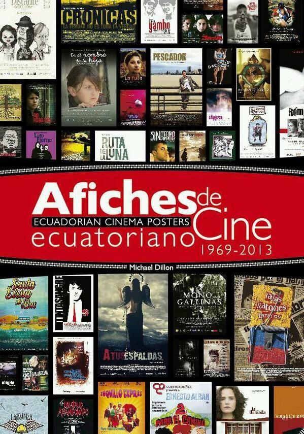 El Libro de Afiches del Cine Ecuatoriano.